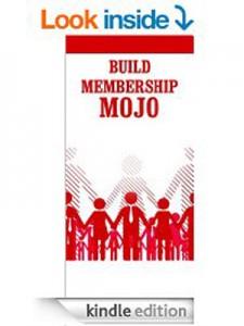 Build membership Mojo